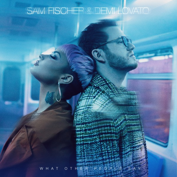 """SAM FISCHER, DEMI LOVATO – """"WHAT OTHER PEOPLE SAY"""""""