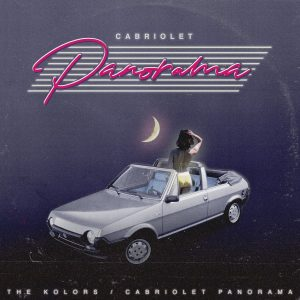 """Read more about the article THE KOLORS """"Cabriolet panorama"""""""