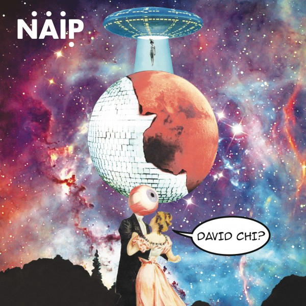 You are currently viewing MUSICA: N.A.I.P torna con DAVID CHI?